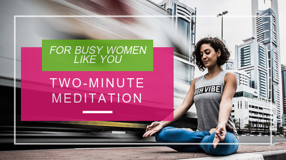 Two - Minute Meditation