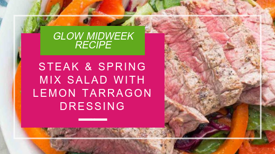 Steak and Spring Mix Salad With Lemon Tarragon Dressing