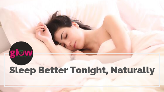Sleep Better Tonight, Naturally