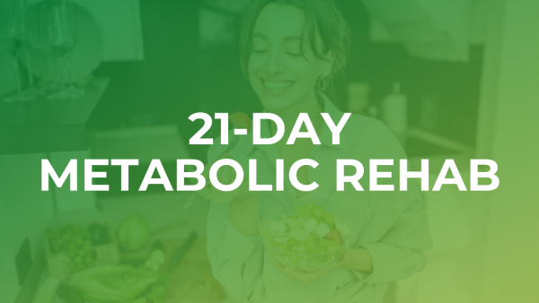 21-Day Metabolic Rehab