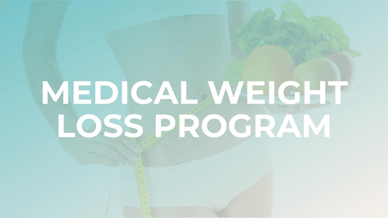 Medical Weight Loss Program