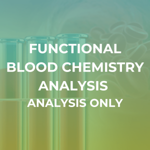 Functional Blood Chemistry Analysis Only