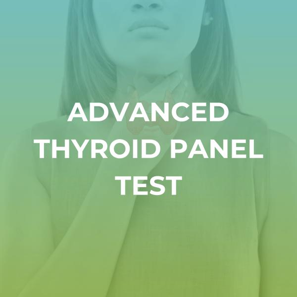 Advanced Thyroid Panel Test