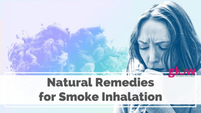 Natural Remedies for Smoke Inhalation
